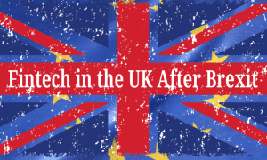 Fintech in the Uk after Brexit