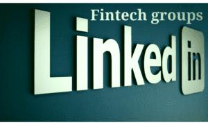 Fintech Groups on Linkedin