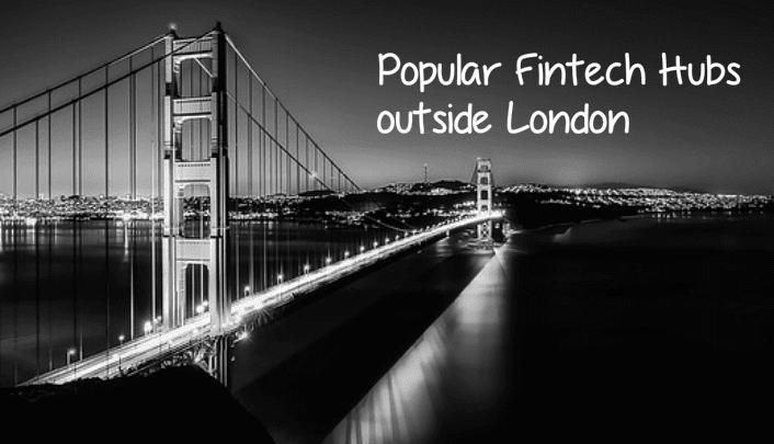 Popular Fintech Hubs