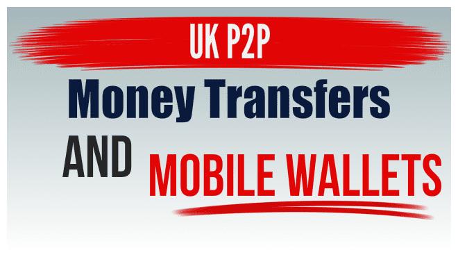 Uk P2p Money Transferobile Wallets