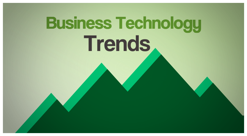 business technology trends 5 business technology trends defining cio responsibilities in 2018 in many ways, 2017 can be summarized as expectation, meet reality business leaders are quick to leap toward innovation, but trying to improve systems' efficiency still defines enterprise technology.
