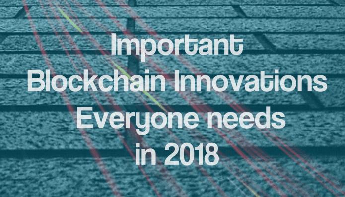2018年區塊鏈的五大關鍵創新領域